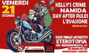 L'Evasione, Day After Rules, Namida e Kelly's Crime