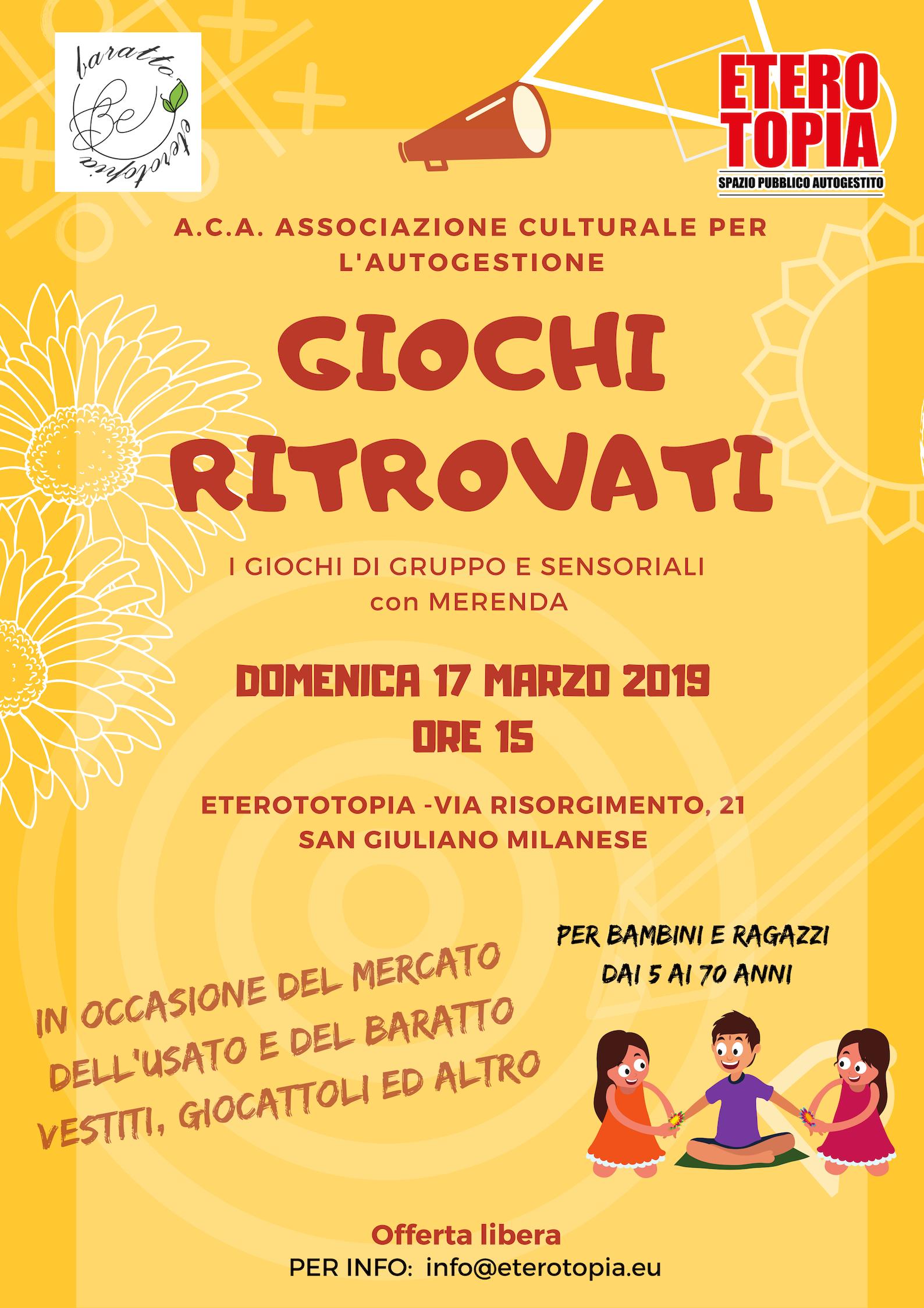 Giochi ritrovati + Mercato del baratto //17 Marzo 2019