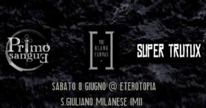 The Blank Canvas / Super Trutux / Primo Sangue Live @ Eterotopia