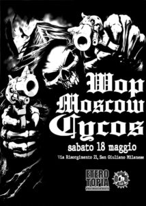 Wop - Moscow - Cycos @ Eterotopia