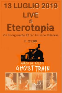 Marco Da Rold's Ghost Train LIVE at Eterotopia @ Eterotopia